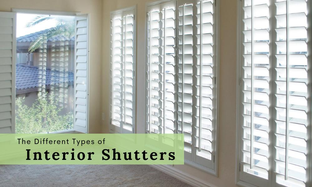 The Different Types of Interior Shutters